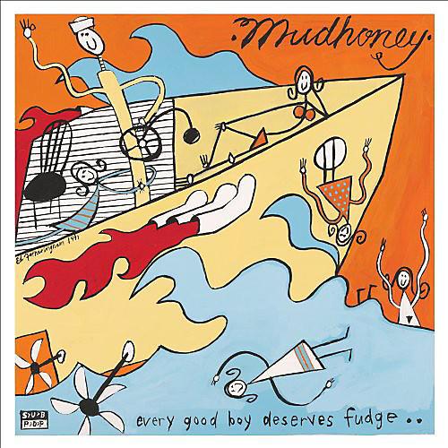 Alliance Mudhoney - Every Good Boy Deserves Fudge
