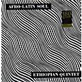 Alliance Mulatu Astatke - Afro-Latin Soul thumbnail
