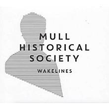 Mull Historical Society - Wakelines