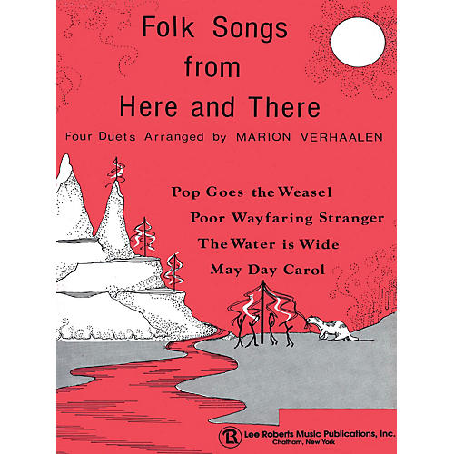 Lee Roberts Multi-Level Duets & Folk Songs from Here and There - Levels II-III Pace Duet Piano Education Series