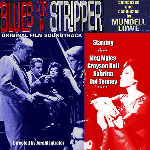 Alliance Mundell Lowe - Blues For A Stripper