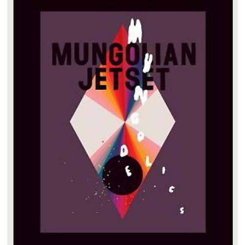Alliance Mungolian Jet Set - Mungodelics