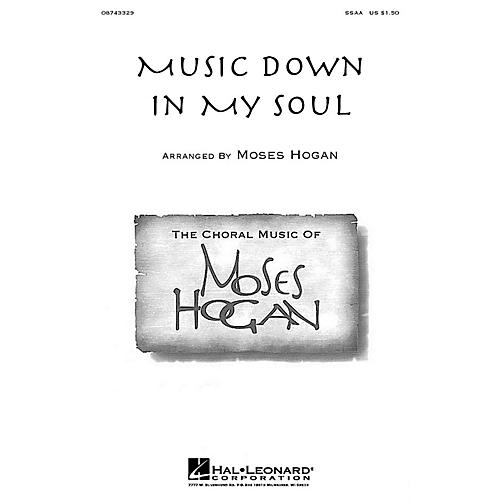 Hal Leonard Music Down in My Soul SSA arranged by Moses Hogan