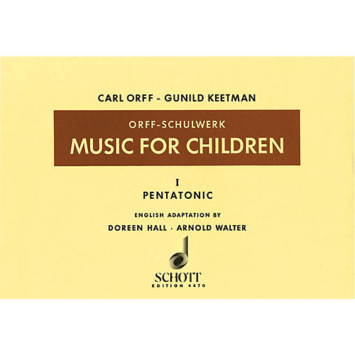 Schott Music For Children Volume 1: Pentatonic
