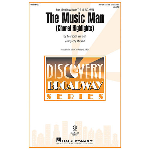 Hal Leonard Music Man, The (Choral Highlights) (Discovery Level 2) ShowTrax CD Arranged by Mac Huff
