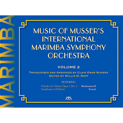 Meredith Music Music Of Musser'S International Marimba Symphony Orchestra Vol. 2