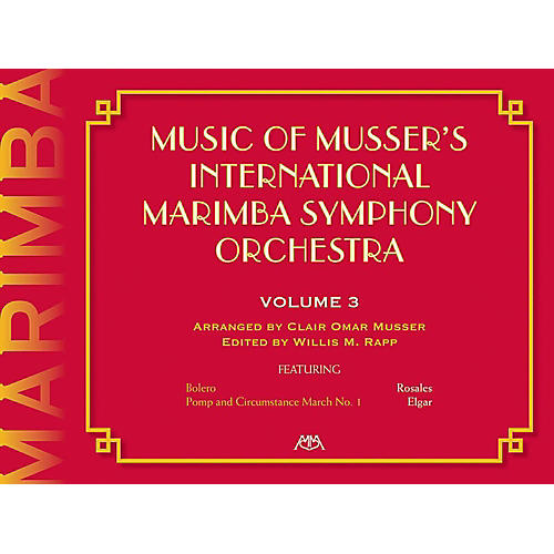 Meredith Music Music Of Musser'S International Marimba Symphony Orchestra Vol. 3