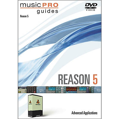 Hal Leonard Music Pro Guide DVD Reason 5 Advanced Applications
