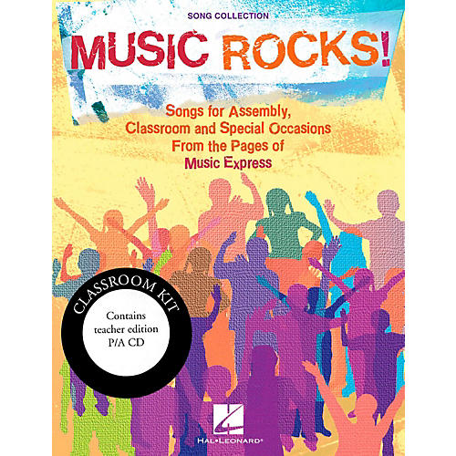 Hal Leonard Music Rocks!  Songs for Assembly, Classroom and Special Occasions - Classroom Kit
