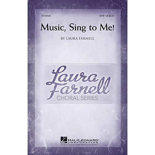 Hal Leonard Music, Sing to Me! SATB composed by Laura Farnell