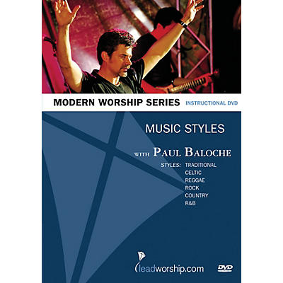 Integrity Music Music Styles (Paul Baloche Modern Worship Series) Integrity Series DVD Performed by Paul Baloche