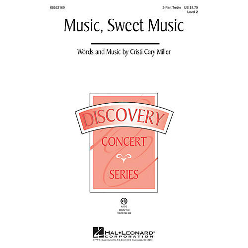 Hal Leonard Music, Sweet Music (Discovery Level 2) VoiceTrax CD Composed by Cristi Cary Miller