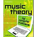 Cengage Learning Music Theory For Computer Musicians thumbnail