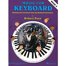 Lee Roberts Music for Keyboard (Book 5) Pace Piano Education Series Softcover Written by Robert Pace