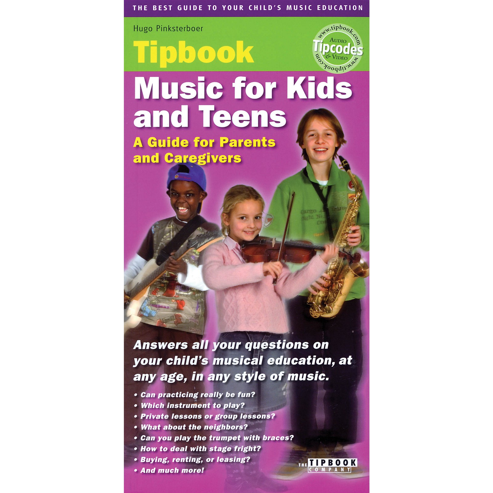 The Tipbook Company Music for Kids and Teens Tipbook Book Series Softcover Written by Hugo Pinksterboer