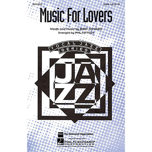 Hal Leonard Music for Lovers SATB arranged by Phil Mattson