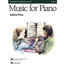 Lee Roberts Music for Piano (Book 4) Pace Piano Education Series