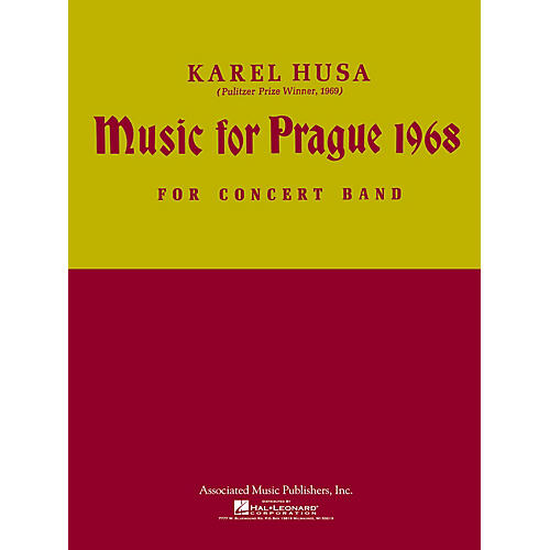 Associated Music for Prague (1968) (Score and Parts) Concert Band Level 4-5 Composed by Karel Husa