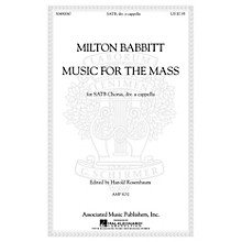 G. Schirmer Music for the Mass SATB DV A Cappella composed by Milton Babbitt