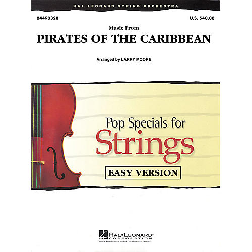 Hal Leonard Music from Pirates of the Caribbean Easy Pop Specials For Strings Series Arranged by Larry Moore