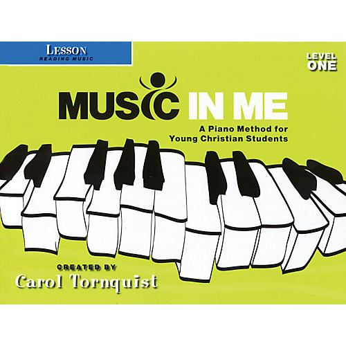 Word Music Music in Me - A Piano Method for Young Christian Students Sacred Folio by Carol Tornquist (Early Elem)