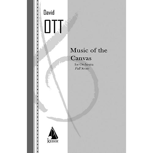 Lauren Keiser Music Publishing Music of the Canvas LKM Music Series by David Ott