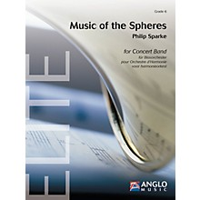 Anglo Music Music of the Spheres (Grade 6 - Score Only) Concert Band Level 6 Composed by Philip Sparke