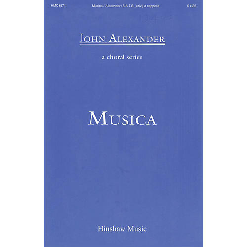 Hinshaw Music Musica SSAATTBB composed by John Alexander