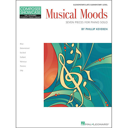 Hal Leonard Musical Moods Elementary/Late Elementary Level Composer Showcase Hal Leonard Student Piano Library by Phillip Keveren