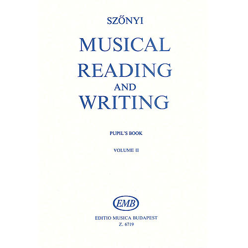 Editio Musica Budapest Musical Reading & Writing - Exercise Book Volume 2 Composed by Erzsébet Szönyi