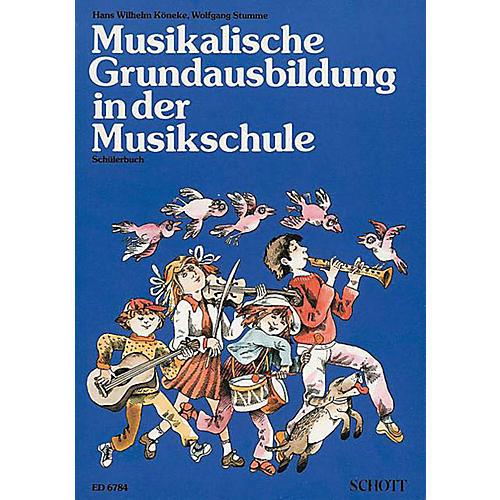 Schott Musikal Grimdaisbildung In Dur Musi (German Text) Schott Series