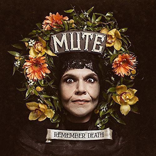 Alliance Mute - Remember Death