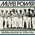Alliance Muyei Power - Sierre Leone in 1970s USA thumbnail