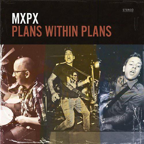 Alliance MxPx - Plans Within Plans