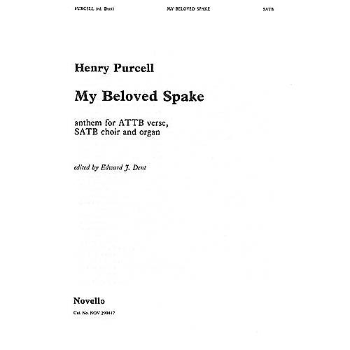 Novello My Beloved Spake SATB Composed by Henry Purcell Edited by Edward J. Dent