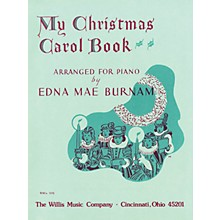 Willis Music My Christmas Carol Book (Later Elem to Early Inter Level) Willis Series