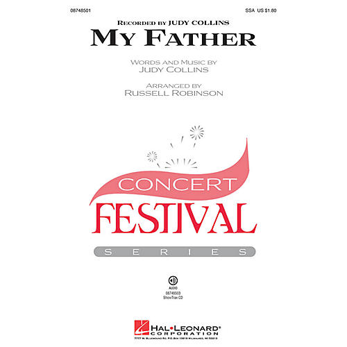 Hal Leonard My Father SSA by Judy Collins arranged by Russell Robinson