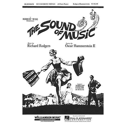 Hal Leonard My Favorite Things (from The Sound of Music) (2-Part and Piano) 2-Part arranged by Clay Warnick