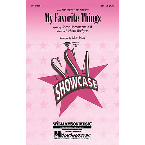 Hal Leonard My Favorite Things (from The Sound of Music) SSA arranged by Mac Huff