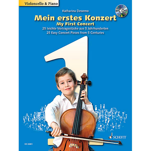 Schott My First Concert (25 Concert Pieces from 5 Centuries for Cello and Piano) Schott Series Softcover with CD