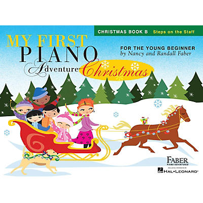Faber Piano Adventures My First Piano Adventure Christmas - Book B Faber Piano Adventures by Nancy Faber (Level Early Elem)