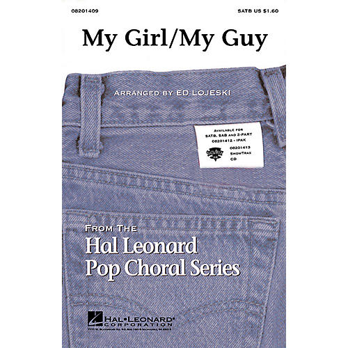 Hal Leonard My Girl/My Guy SAB Arranged by Ed Lojeski