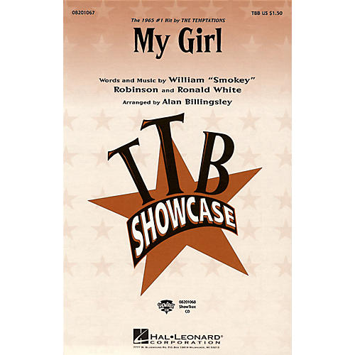 Hal Leonard My Girl TTB by The Temptations arranged by Alan Billingsley