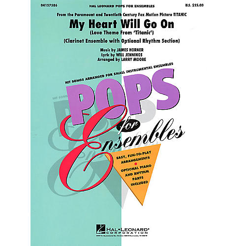 Hal Leonard My Heart Will Go On (Clarinet Ensemble (opt. rhythm section)) Concert Band Level 2-3 by Larry Moore