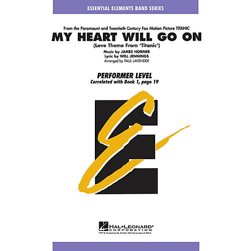 Hal Leonard My Heart Will Go On (Love Theme from Titanic) Concert Band Level .5 to 1 Arranged by Paul Lavender