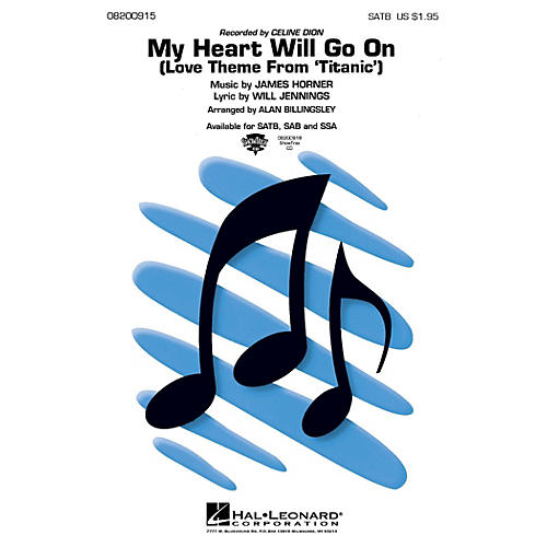 Hal Leonard My Heart Will Go On (SATB) SATB by Celine Dion arranged by Alan Billingsley