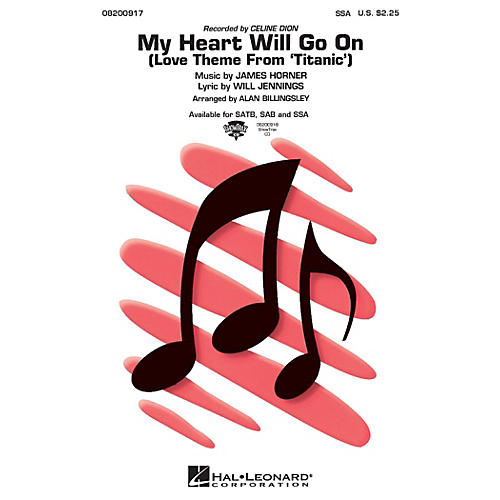 Hal Leonard My Heart Will Go On (from Titanic) SSA by Celine Dion arranged by Alan Billingsley