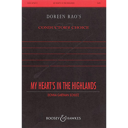 Boosey and Hawkes My Heart's in the Highlands (CME Celtic Voices) SATB composed by Donna Gartman Schultz