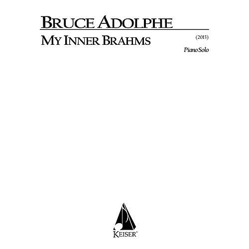 Lauren Keiser Music Publishing My Inner Brahms: an Intermezzo for Piano Solo LKM Music Series