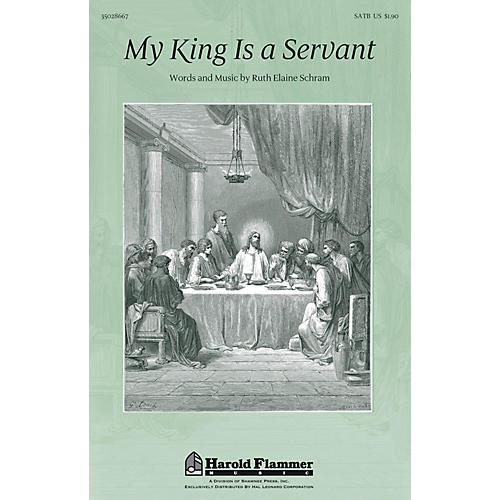 Shawnee Press My King Is A Servant SATB composed by Ruth Elaine Schram